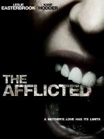 Watch The Afflicted Online Free