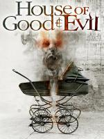 Watch House Of Good And Evil Online Free
