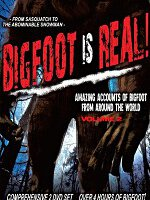 Watch Bigfoot Is Real Volume 2 Online Free