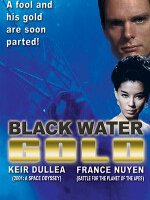 Watch Black Water Gold Online Free