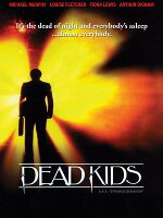 Watch Dead Kids Online Free