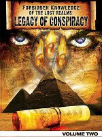 Watch Forbidden Knowledge Of The Lost Realms: Legacy Of Conspiracy Volume 2 Online Free