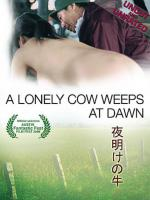Watch A Lonely Cow Weeps At Dawn Online Free
