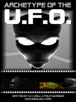 Watch Archetype Of The UFO Online Free