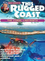 Watch Ben Cropp's This Rugged Coast: The Coral Labyrinth Online Free