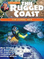 Watch Ben Cropp's This Rugged Coast: The Coral Sea Online Free