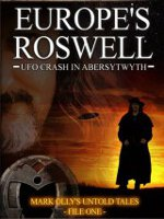 Watch Europes Roswell: UFO Crash In Aberystwyth Online Free