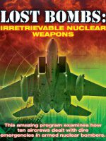 Watch Lost Bombs: Irretrievable Nuclear Weapons Online Free