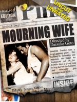 Watch Mourning Wife Online Free